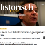 "Oostindie: ""The Idea that I condone Colonialism is absurd"" – Historisch Nieuwsblad"