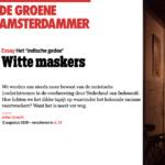 White masks – De Groene Amsterdammer