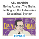 Abu Hanifah: Setting Up The Indonesian Educational System – Tirto