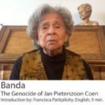 Francisca Pattipilohy on Banda and Jan Pieterszoon Coen