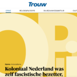 Colonial Netherlands was itself a fascist occupier – Trouw