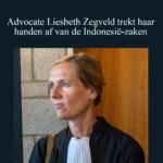 Liesbeth Zegveld trekt haar handen af van de Indonesië-zaken – K.U.K.B.