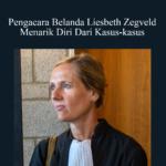 Liesbeth Zegveld Menarik Diri Dari Kasus-kasus Indonesia – K.U.K.B.