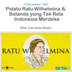 Pidato Ratu Wilhelmina – Tirto